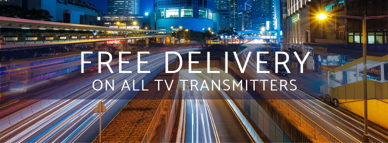 Free Delivery worldwide on all TV Transmitters. Insurance and Packing included.
